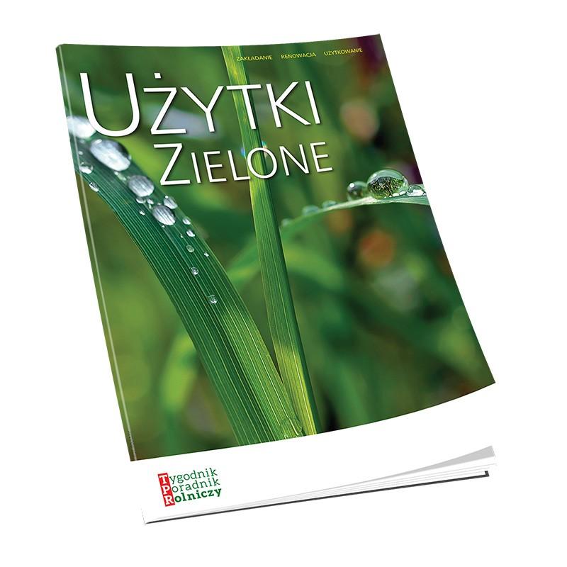 Użytki zielone – Zakładanie, renowacja, użytkowanie
