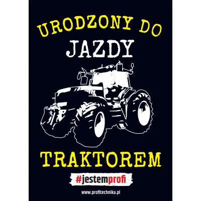 Plakat Profi Urodzony do...