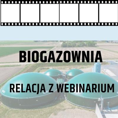 Biogazownia - relacja z...
