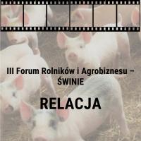III Forum Rolników i Agrobiznesu - Świnie - relacja