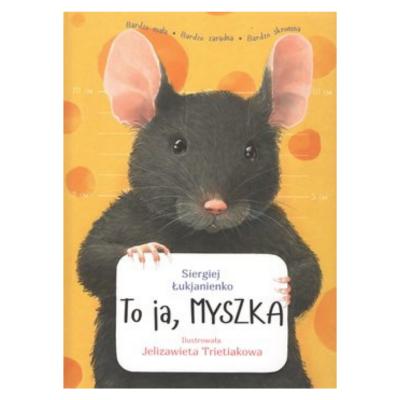 To Ja, Myszka – książka dla...