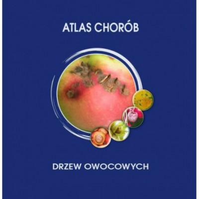 ATLAS CHORÓB DRZEW OWOCOWYCH